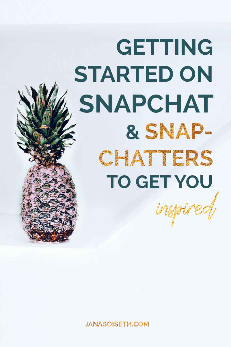 Getting Started on Snapchat and snapchatters to get you inspired from the Blog of JanaSoiseth.com