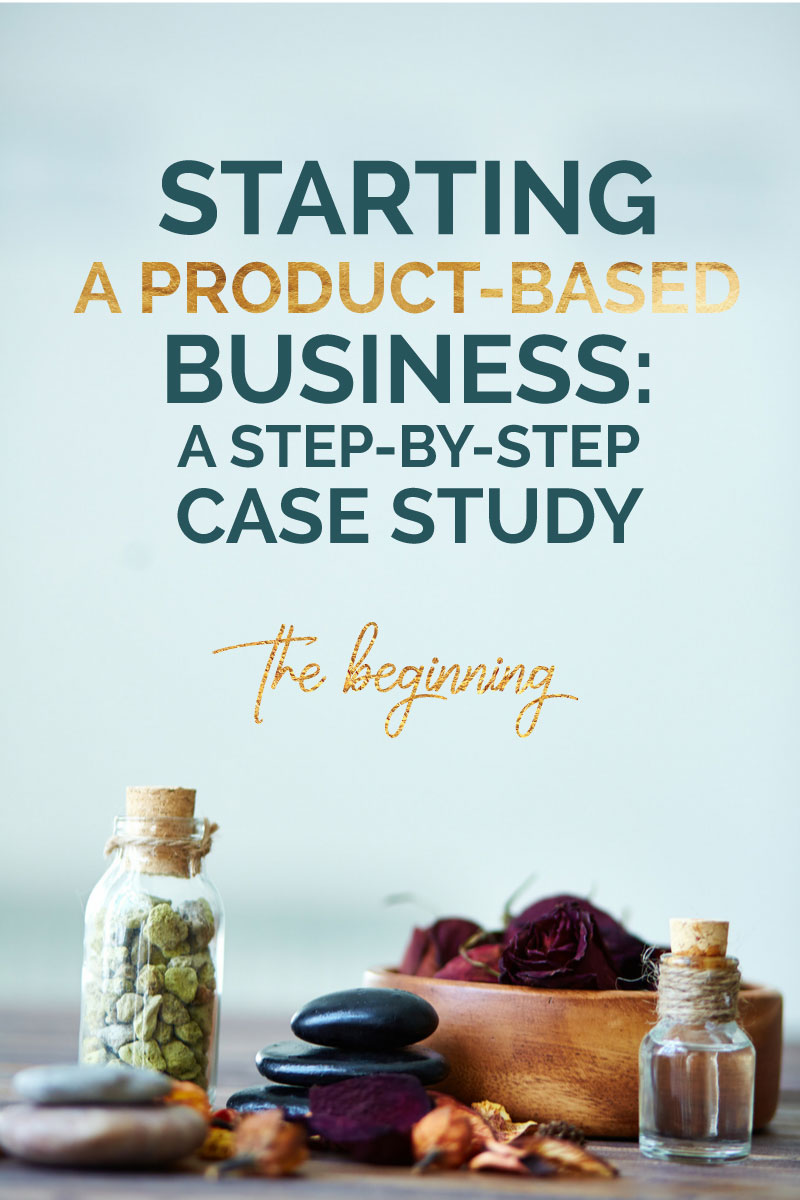 Starting a Product-based business - a step-by-step case study - the beginning